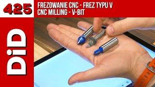425. Frezowanie CNC frezem typu V / CNC milling V-bit
