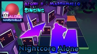 Rolling Sky Singing - Nightcore Alone (Alone II - Marshmello) ft. 121 Daredevil