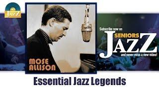 Mose Allison - Essential Jazz Legends (Full Album / Album Complet)