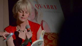 Catherine Graham reads from Quarry - Part II