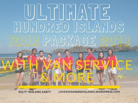 Ultimate Hundred Islands Tour Package 2018