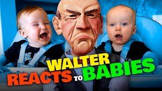 Walter REACTS to BABIES | JEFF DUNHAM
