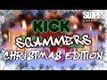 Kick-scammers: CHRISTMAS EDITION - SGR