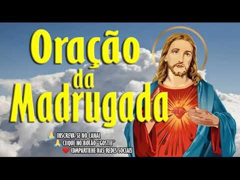 ORAÇÃO DA MADRUGADA - BASEADA NO PAI NOSSO