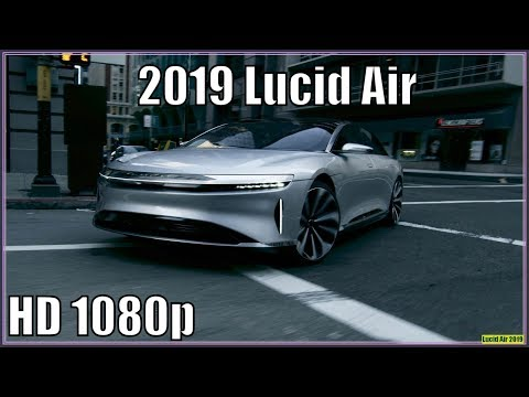 2019 Lucid Air Price - Lucid Air To Start At $60,000; Fancier Version To Top $100K