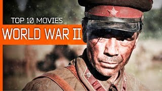 TOP 10 - BEST World War II MOVIES
