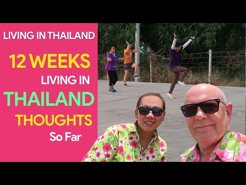 12 Weeks Living In Thailand