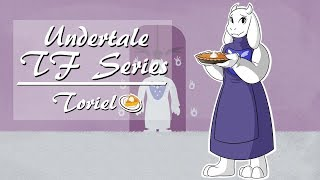 Undertale TF Series: Toriel