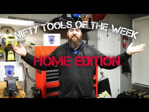 NIFTY TOOLS OF THE WEEK - HOME EDITION