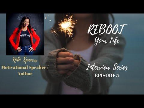 Reboot Your Life Series  Niki Spears