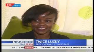 A tale of Tracy Wanjiru, a River Side attack survivor has escaped death at narrow point twice