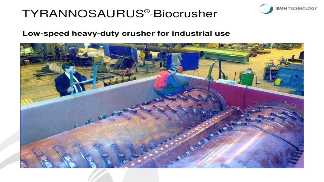 Low Speed Heavy Duty Crusher Tyrannosaurus 174 Biocrusher