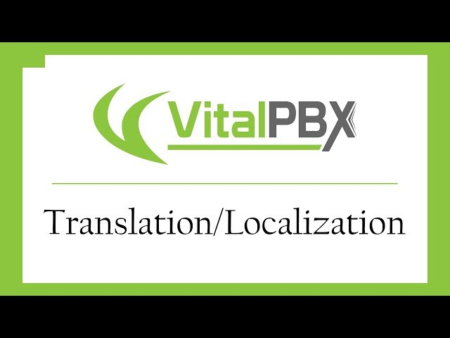 VitalPBX - Translating/Localizing the Graphic User Interface