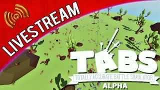 Livestream | Totally Accurate Battle Simulator (Alpha) vom 26.11.2016
