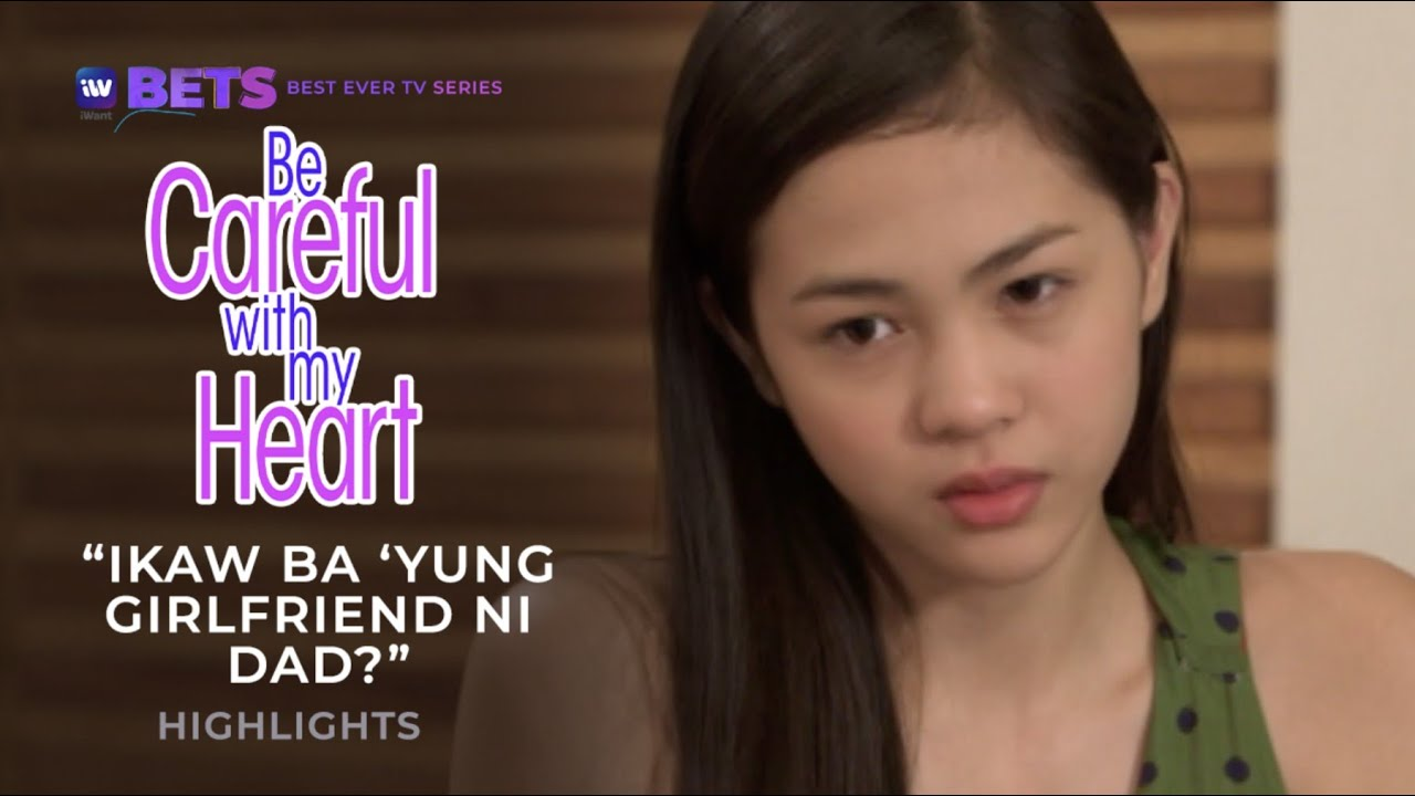 Download Ikaw ba 'yung girlfriend ni Dad? | Be Careful With My Heart Highlights | iWant BETS