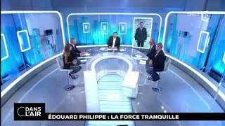 Edouard Philippe : la force tranquille #cdanslair 01.12.2017