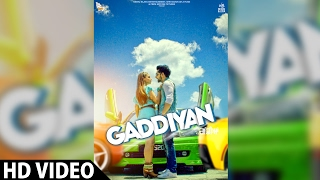 Gaddiyan - Babbal Rai, Rubina Bajwa, Jassi Gill (Full Video) | Sargi | Latest Punjabi Song 2017