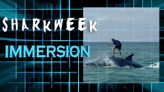 Shark Week with Immersion and Seabreacher