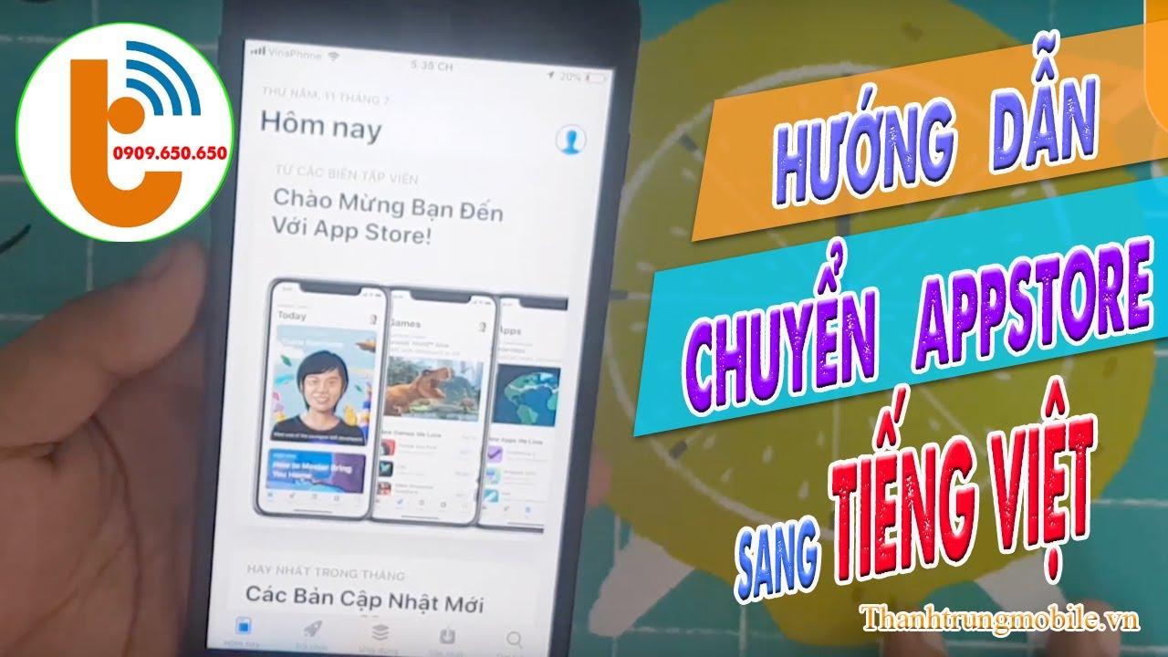 Hướng Dẫn Chuyển Apple Store Sang Tiếng Việt APPSTORE VN