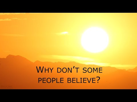 John 10:22-42  -   Why Don't Some People Believe