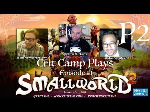 Crit Camp Small World 2 EP1 - P2