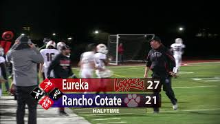 NCS D3 FOOTBALL- Eureka vs Rancho Cotate, 11-18-17