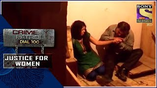 Crime Patrol | ?????????? | Justice For Women