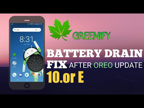 Tenor E/10 or E Battery Drain after Android Oreo Update Fixed