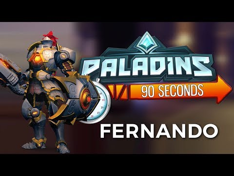 Paladins in 90 Seconds - Fernando, the Self-Appointed Knight