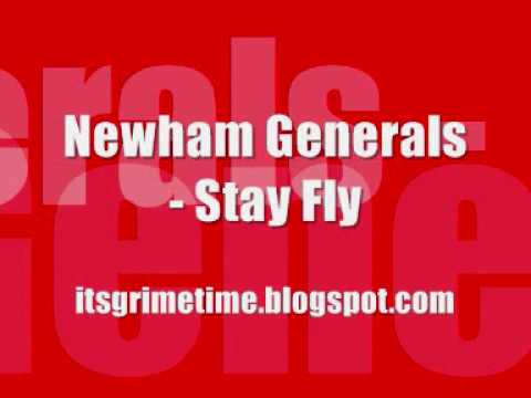 Newham Generals  Stay Fly HQ +MP3