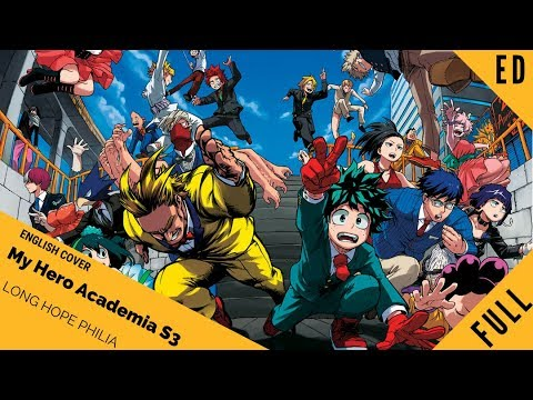 "「English Cover」My Hero Academia ED 5 ""Long Hope Philia""『僕のヒーローアカデミア』【Sam Luff】- Studio Yuraki"
