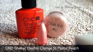 CND Shellac Electric Orange To Pastel Peach