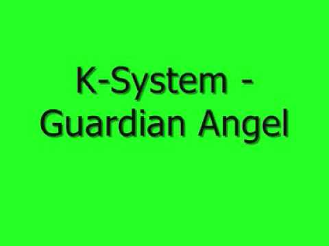 K-System - Guardian Angel