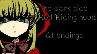 Isa Plays: The dark side of Red Riding Hood [All Endings]
