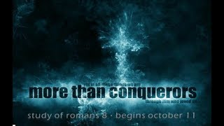 "More Than Conquerors: ""Hope Filled Perspective"""