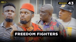 FREEDOM FIGHTER - EPISODE 43 (Mark Angel Tv)