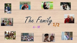 Learn English Vocabulary | The Family 1/2 (A-M) - Free English Lesson