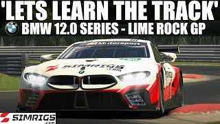 iRacing | 'Lets learn the track' | BMW M8 12.0 Series | Lime Rock Park GP