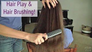 ASMR * Hair Brushing * Hair Play * No Talking * Tapping & Scratching * ASMRVilla