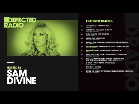Defected Radio Show presented by Sam Divine - 20.07.18