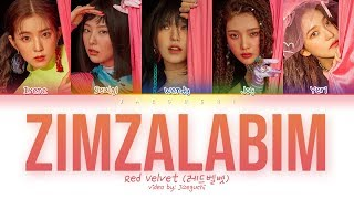 Gambar cover Red Velvet (레드벨벳) - ZIMZALABIM (짐살라빔) (Color Coded Lyrics Eng/Rom/Han/가사)