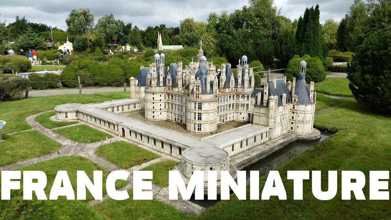 ДОСТОПРИМЕЧАТЕЛЬНОСТИ ФРАНЦИИ | FRANCE MINIATURE