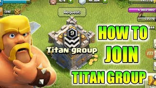 How To Join Titan Group Clan | Join For Trojan Horse War 😋