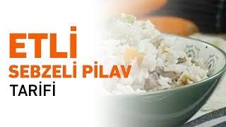 Etli Sebzeli Pilav Tarifi