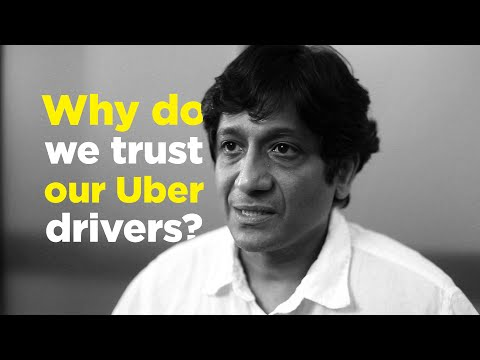 One Question: Why do we trust our Uber drivers?