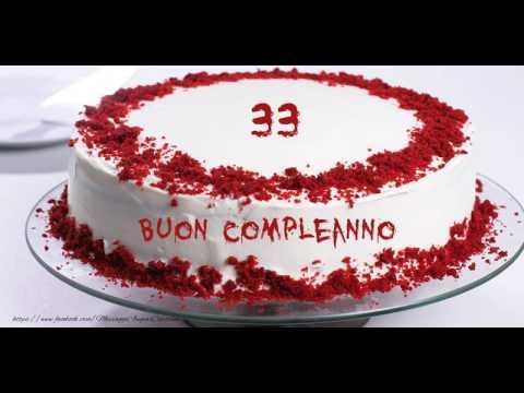 Auguri Buon Compleanno 53 Anni.33 Anni Buon Compleanno Youtube