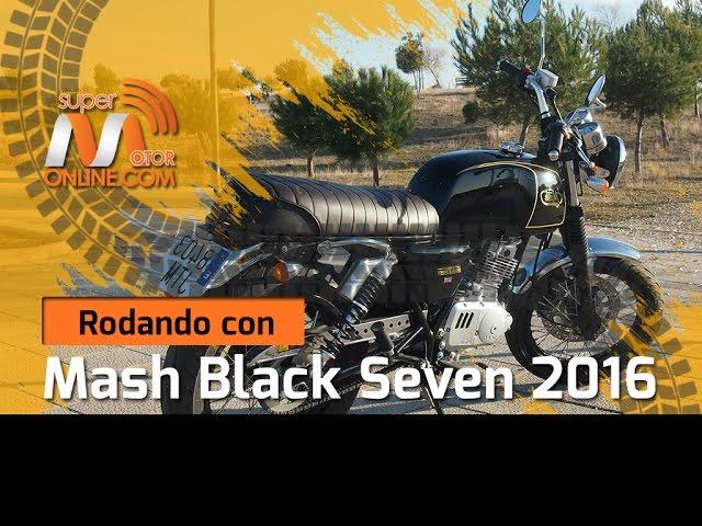 Mash Black Seven 2016 / Rodando con / Prueba dinámica / Review / Supermotoronline.com