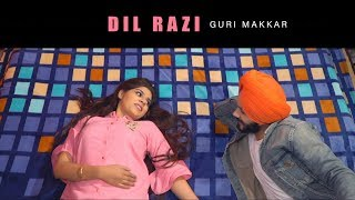 DIL RAZI (Official Video) || Guri Makkar || Peepni Records || Latest Punjabi Songs 2019