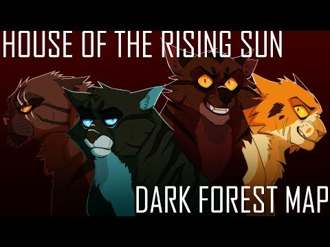 """""""HOUSE OF THE RISING SUN"""" Dark Forest MAP 