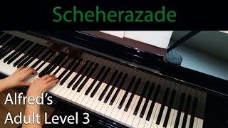 Scheherazade, Rimsky-Korsakov (Intermediate Piano Solo) Alfred's Adult Level 3